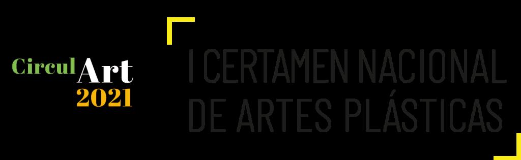 CirculArt, I Certamen Nacional de Artes Plásticas y economía circular.
